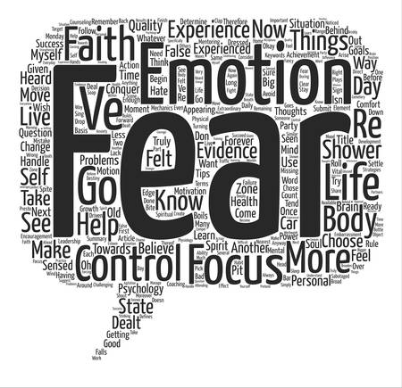 dealt: How I Conquered Fear And You Can Too text background word cloud concept Illustration