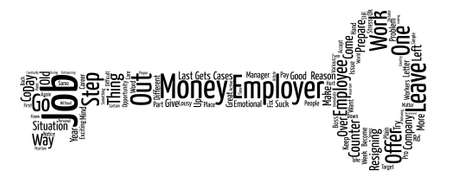 How To Quit A Job text background word cloud concept Illustration