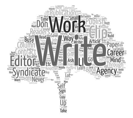 article writing: How I Became a Syndicated Columnist And You Can Too text background word cloud concept
