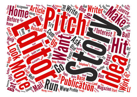 article writing: How to Pitch a Story text background word cloud concept