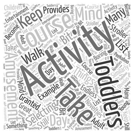 novelties: activity for toddlers Word Cloud Concept Illustration