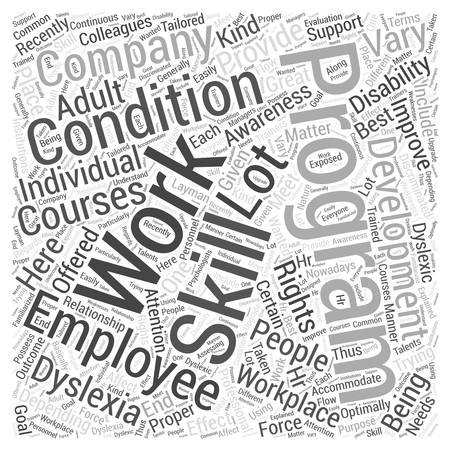 dyslexia: Adult Dyslexia Awareness Courses For The Work Place Word Cloud Concept