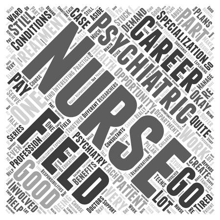 get tired: A career in psychiatric nursing Word Cloud Concept
