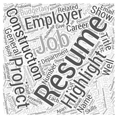 budgetary: A Construction Resume Will Show Off Your Technical Knowledge And Qualifications As Well As Your Related Experience Word Cloud Concept