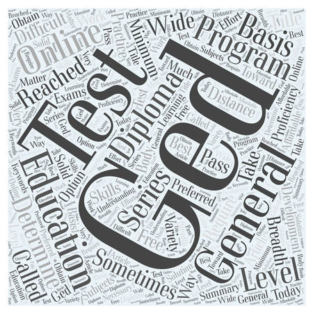 general: A GED or General Education Diploma Word Cloud Concept.
