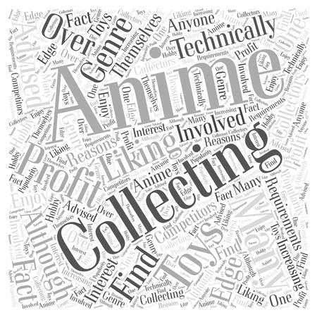 Anime Collectable Toys How to Profit From Them Word Cloud Concept.