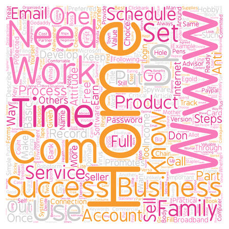 Basic Steps for Home Business Success text background wordcloud concept