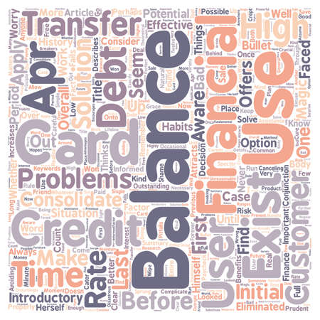 transfers: Better Balance Transfer Credit Card Use text background wordcloud concept