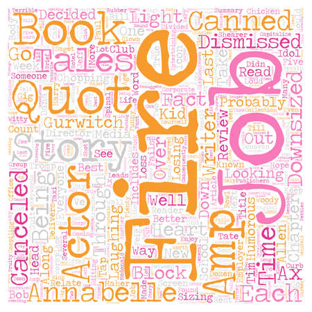 canceled: Book Review Fired Tales of the Canned Canceled Downsized amp Dismissed text background wordcloud concept