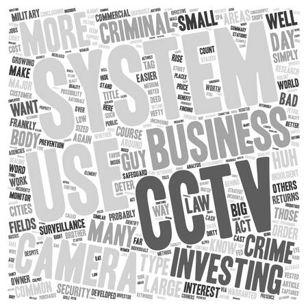 Cctv Camera System Captures You Whether You Like It Or Not text background wordcloud concept