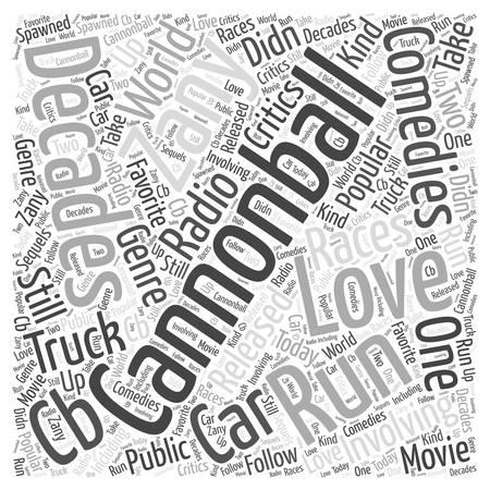 Cannonball run Word Cloud Concept Illustration