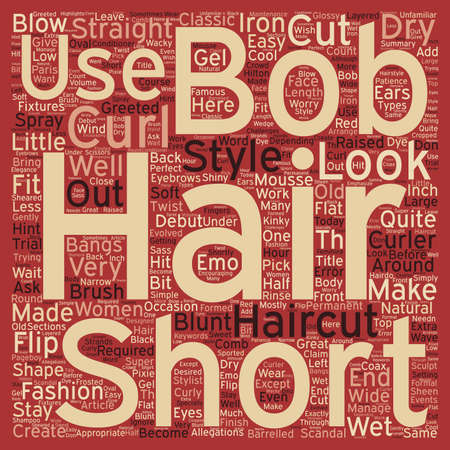 raising cans: Bobs And Short Haircuts text background wordcloud concept
