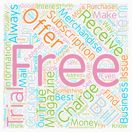 Buyer Beware Free Magazine Trials text background wordcloud concept