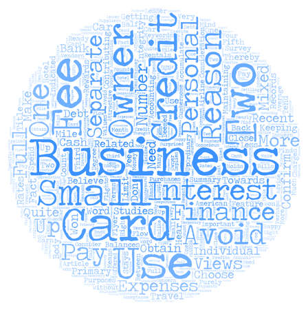 Business Owners Views of Business Credit Cards text background wordcloud concept Illustration