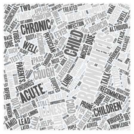 chronic bronchitis: bronchitis child text background wordcloud concept Illustration