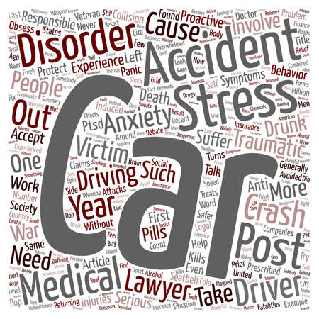 Car Accident Article Car Accidents Post Traumatic Stress Disorder text background wordcloud concept Illustration