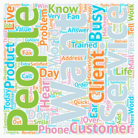 Customers Who Rave About You and Your Service text background wordcloud concept Ilustrace