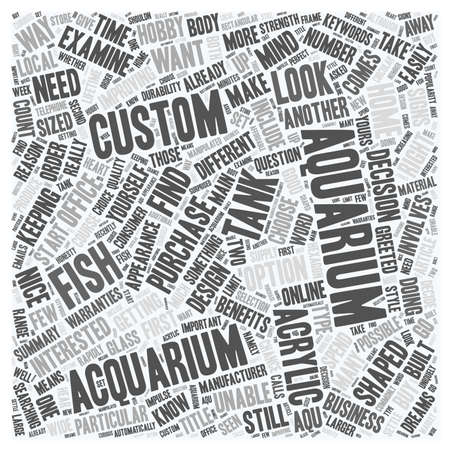 fish tank: Do You Need To Order A Custom Aquarium text background wordcloud concept