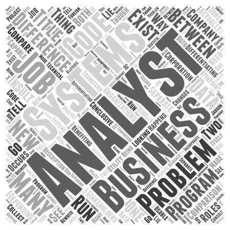 analyst: difference between systems analyst and business analyst Word Cloud Concept