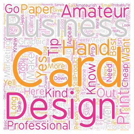 Does Your Business Card Yell Amateur text background wordcloud concept Ilustração