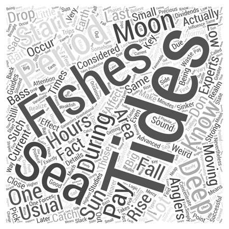 fishing area: Deep Sea Fishing Knowing Your Tides Word Cloud Concept