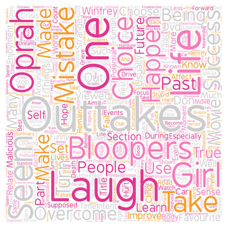 Don t Let the Outtakes Take You Out text background wordcloud concept