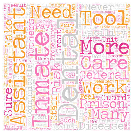 Dental Assistants in Prisons 1 text background wordcloud concept