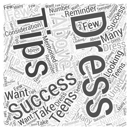 Dress for Success Tips for Teens Word Cloud Concept
