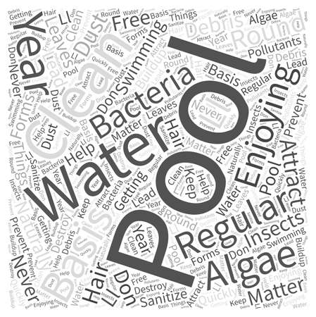 naturally: Enjoying Your Pool Year Round Word Cloud Concept