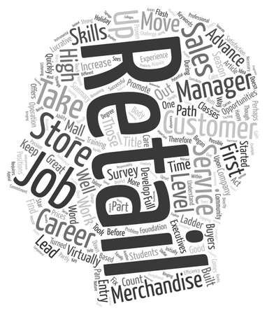Entry Level Retail Jobs Lead to Lucrative Careers text background wordcloud concept Illustration