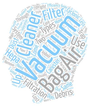 Filter Bag Vacuum Cleaners Bag Less Vacuum Cleaners HEPA Vacuum Cleaners A Vacuum Cleaner Guide text background wordcloud concept Illustration