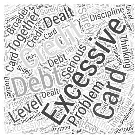 Excessive Credit Card Debt Word Cloud Concept