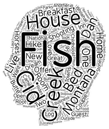 Fish Creek House Bed and Breakfast A ChildHood Dream Come True text background wordcloud concept Illustration