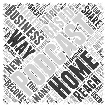5 理由ポッドキャスティングがありますが右のあなたのホーム ビジネス単語雲概念をベース