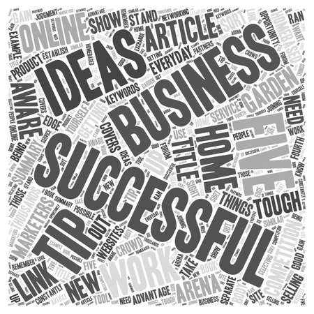 Five Tips For Successful Work At Home Business Ideas Word Cloud