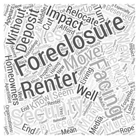 foreclosure: Foreclosures and the Impact on Renters Word Cloud Concept Illustration