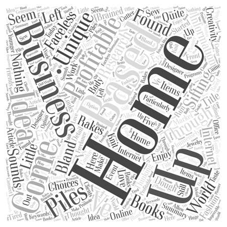sifting: Five Unique And Profitable Home Based Businesses Word Cloud Concept Illustration