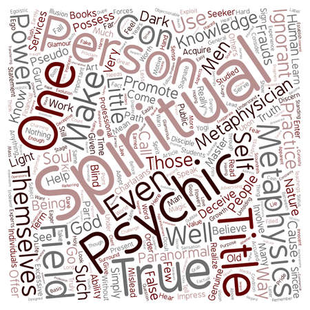 psychics: Frauds in the Metaphysical Field Part text background wordcloud concept