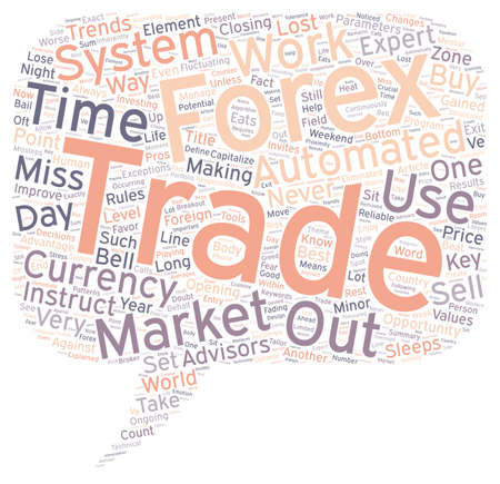 Get To Know Automated Forex Systems And Improve Your Bottom Line text background wordcloud concept