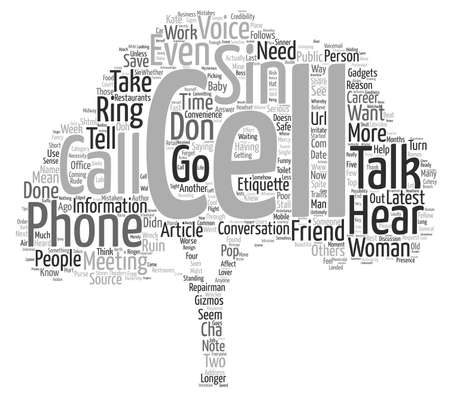 sinner: cell phone etiquette are you a cell phone sinner mobile mistakes could wreck your career text background word cloud concept