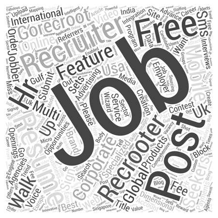 recruiters: GoRecroot International Jobs Recruiters Post Free Job Openings Jobs Advertising Job seekers Submit Resume Walk in Word Cloud Concept Stock Photo