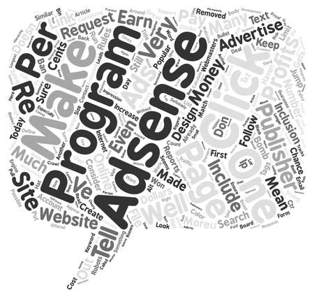 Adsense Doesn t Just Make Cents It Makes Dollars Too text background word cloud concept