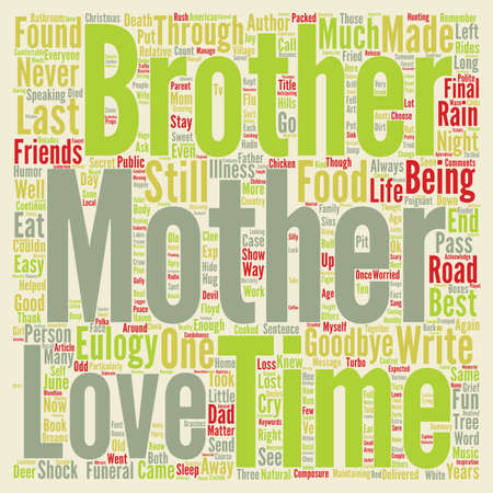 knew: Choose Life A Eulogy For My Mother text background word cloud concept