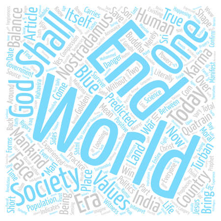 end of the world predictions prophecies how and when text background word cloud concept