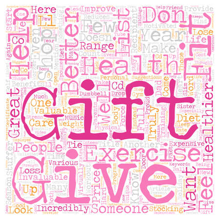 Give The Gift Of Fitness text background wordcloud concept Stock Photo