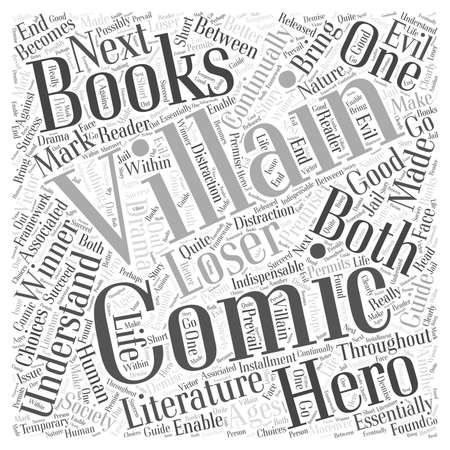 essentially: Heroes and villains in comic books Word Cloud Concept
