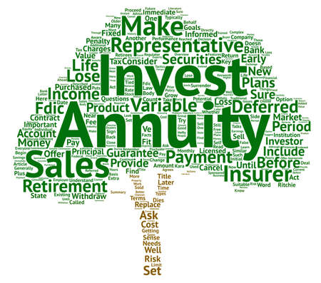 annuities: Annuities for Retirees What to Consider Before You Invest text background word cloud concept