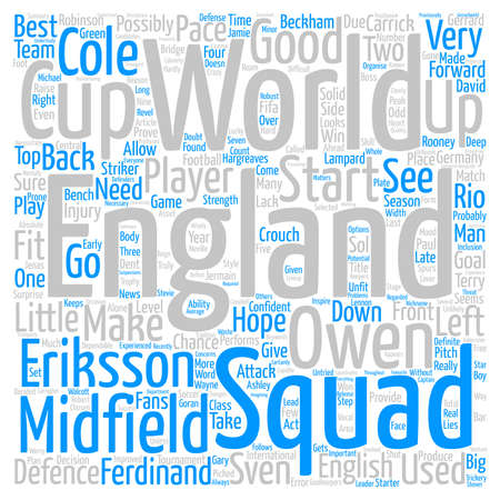 England s World Cup Squad Can the English win the World Cup in Germany text background word cloud concept