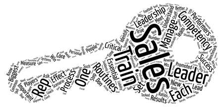 tasked: Characteristics of a True Sales Leader text background word cloud concept