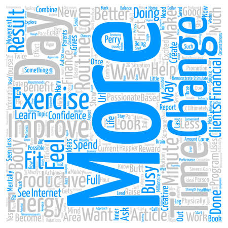 perry: Exercise Can Make You Wealthy text background word cloud concept Stock Photo
